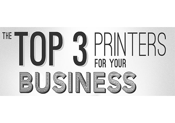 The Top 3 Printers for Your Business
